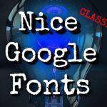 Nice Google Fonts Classified Information